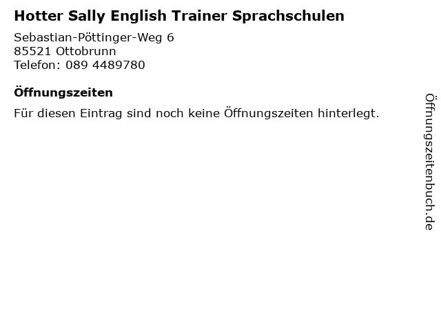 Hotter Sally English Trainer Sprachschulen in Ottobrunn: Adresse und Öffnungszeiten