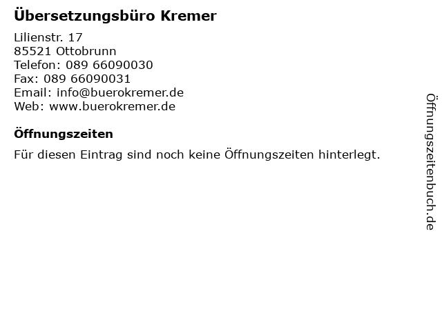 Übersetzungsbüro Kremer in Ottobrunn: Adresse und Öffnungszeiten