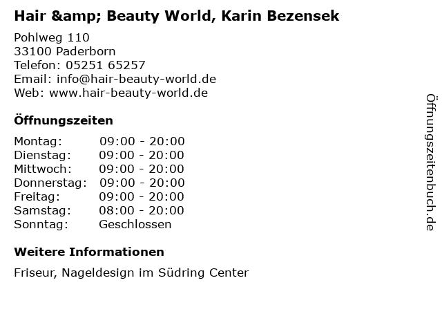Hair & Beauty World, Karin Bezensek in Paderborn: Adresse und Öffnungszeiten
