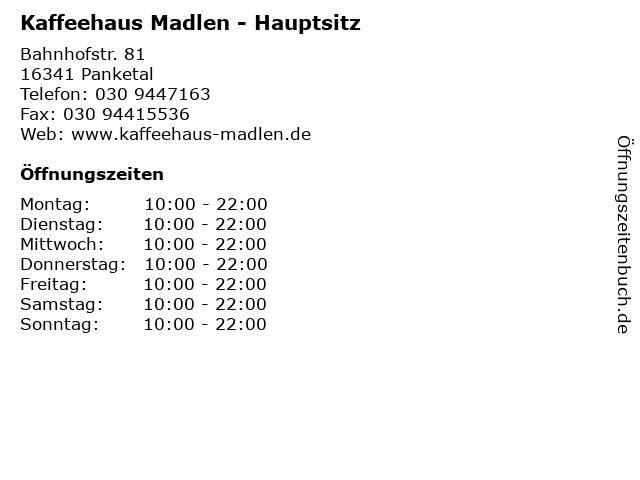 Kaffeehaus Madlen - Hauptsitz in Panketal: Adresse und Öffnungszeiten