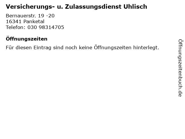 Versicherungs- u. Zulassungsdienst Uhlisch in Panketal: Adresse und Öffnungszeiten