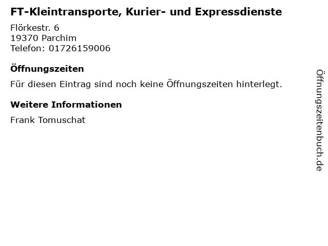 FT-Kleintransporte, Kurier- und Expressdienste in Parchim: Adresse und Öffnungszeiten