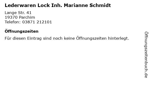 Lederwaren Lock Inh. Marianne Schmidt in Parchim: Adresse und Öffnungszeiten