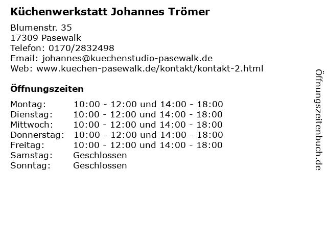 Küchenwerkstatt Johannes Trömer in Pasewalk: Adresse und Öffnungszeiten