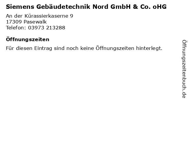 Siemens Gebäudetechnik Nord GmbH & Co. oHG in Pasewalk: Adresse und Öffnungszeiten