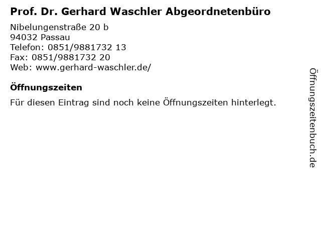 Prof. Dr. Gerhard Waschler Abgeordnetenbüro in Passau: Adresse und Öffnungszeiten