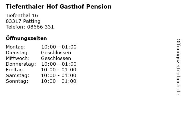 Tiefenthaler Hof Gasthof Pension in Patting: Adresse und Öffnungszeiten