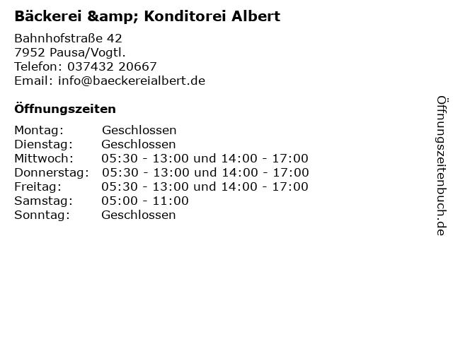 Bäckerei & Konditorei Albert in Pausa/Vogtl.: Adresse und Öffnungszeiten