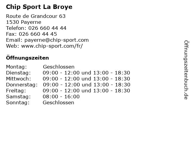 Chip Sport La Broye in Payerne: Adresse und Öffnungszeiten