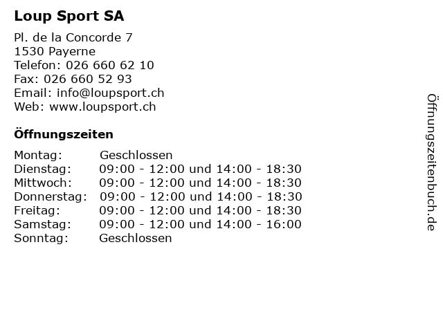 Loup Sport SA in Payerne: Adresse und Öffnungszeiten