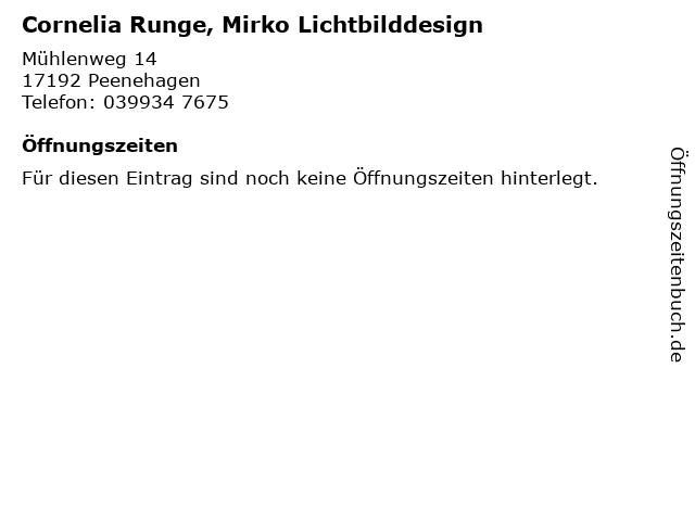 Cornelia Runge, Mirko Lichtbilddesign in Peenehagen: Adresse und Öffnungszeiten