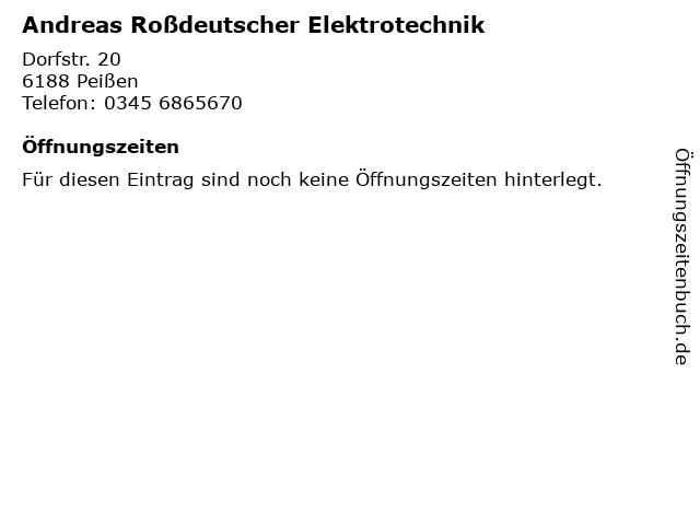Andreas Roßdeutscher Elektrotechnik in Peißen: Adresse und Öffnungszeiten