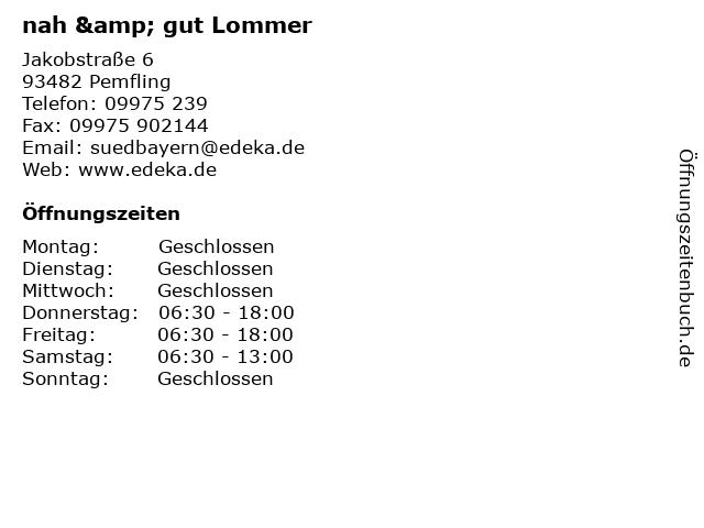 nah & gut Lommer in Pemfling: Adresse und Öffnungszeiten