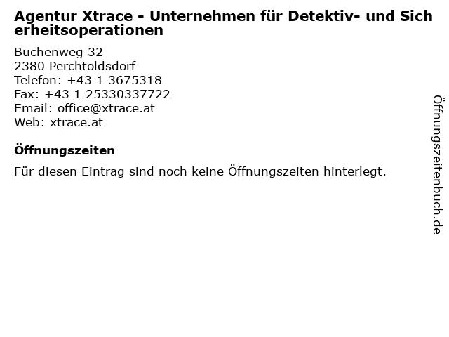 Agentur Xtrace - Unternehmen für Detektiv- und Sicherheitsoperationen in Perchtoldsdorf: Adresse und Öffnungszeiten