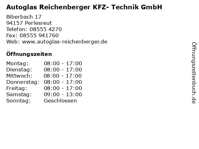 Autoglas Reichenberger KFZ- Technik GmbH in Perlesreut: Adresse und Öffnungszeiten