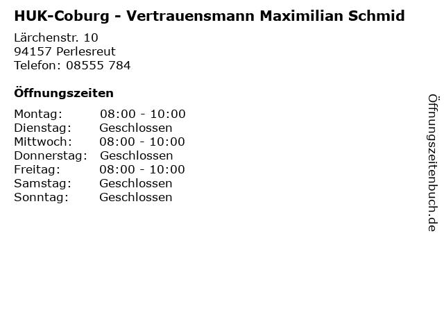 HUK-Coburg - Vertrauensmann Maximilian Schmid in Perlesreut: Adresse und Öffnungszeiten