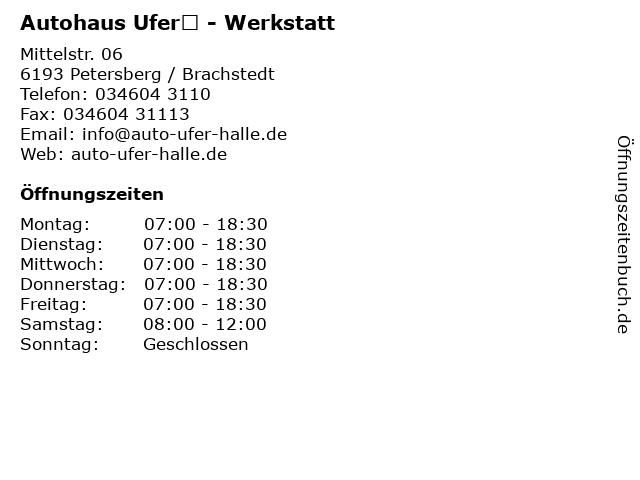 Autohaus Ufer - Werkstatt in Petersberg / Brachstedt: Adresse und Öffnungszeiten
