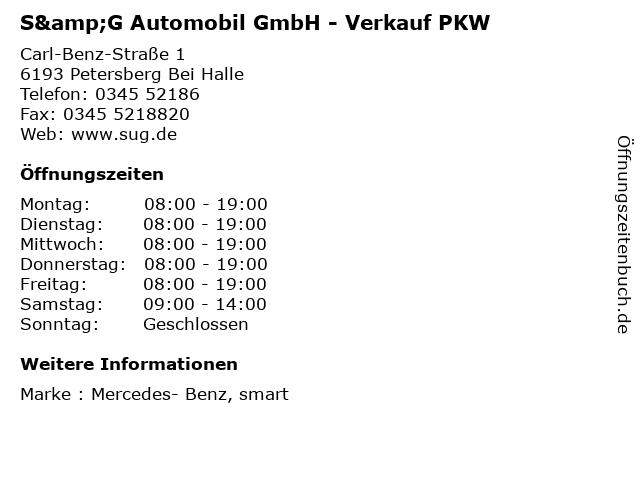S&G Automobil GmbH - Verkauf PKW in Petersberg Bei Halle: Adresse und Öffnungszeiten