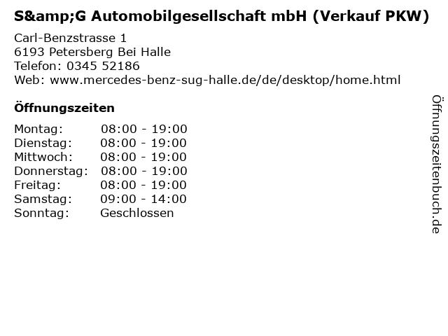S&G Automobilgesellschaft mbH (Verkauf PKW) in Petersberg Bei Halle: Adresse und Öffnungszeiten