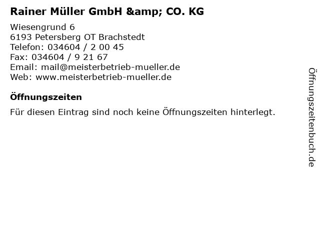 Rainer Müller GmbH & CO. KG in Petersberg OT Brachstedt: Adresse und Öffnungszeiten