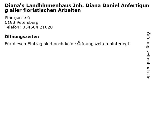 Diana's Landblumenhaus Inh. Diana Daniel Anfertigung aller floristischen Arbeiten in Petersberg: Adresse und Öffnungszeiten