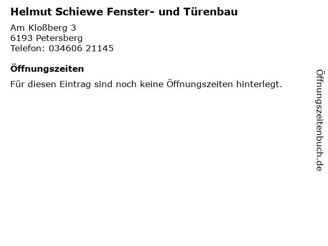 Helmut Schiewe Fenster- und Türenbau in Petersberg: Adresse und Öffnungszeiten