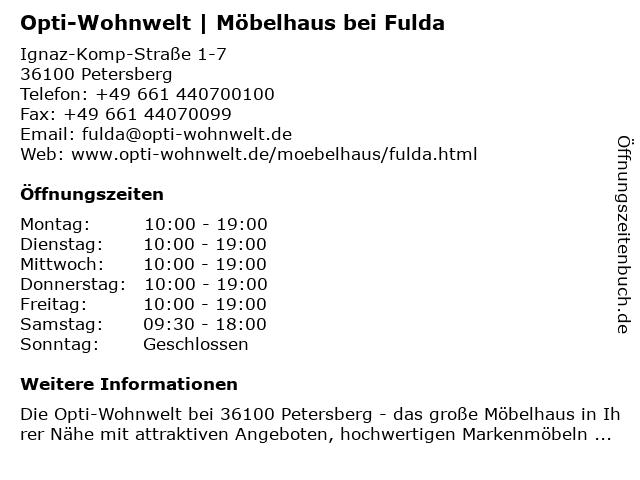 ᐅ Offnungszeiten Opti Wohnwelt Mobelhaus Bei Fulda Ignaz Komp