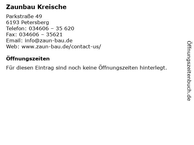 Zaunbau Kreische in Petersberg: Adresse und Öffnungszeiten