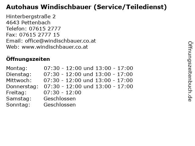Autohaus Windischbauer (Service/Teiledienst) in Pettenbach: Adresse und Öffnungszeiten