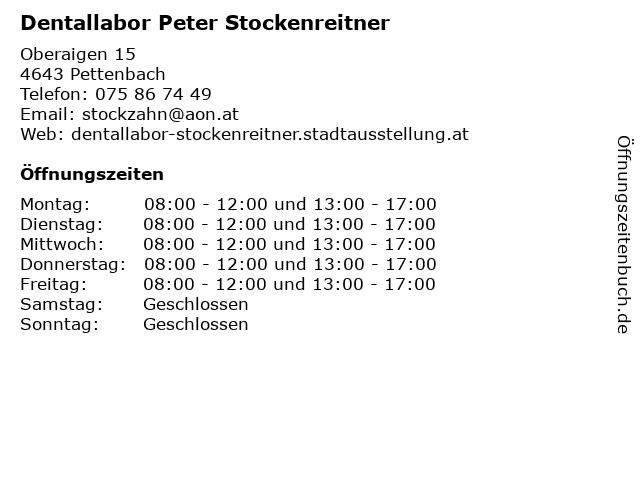 Dentallabor Peter Stockenreitner in Pettenbach: Adresse und Öffnungszeiten
