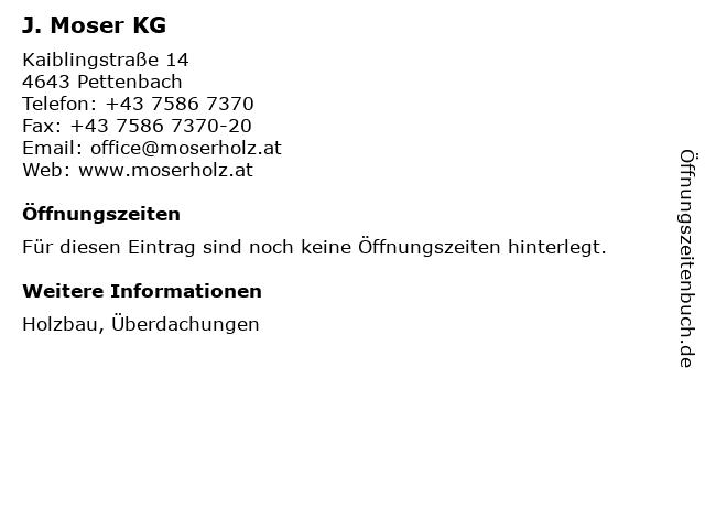 J. Moser KG in Pettenbach: Adresse und Öffnungszeiten