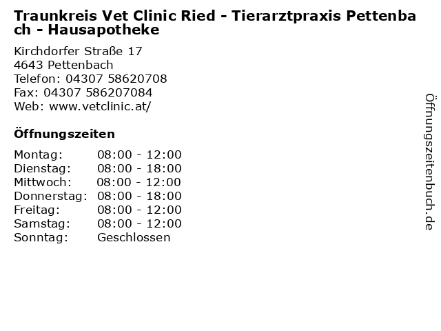 Traunkreis Vet Clinic Ried - Tierarztpraxis Pettenbach - Hausapotheke in Pettenbach: Adresse und Öffnungszeiten