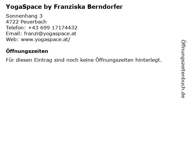 YogaSpace by Franziska Berndorfer in Peuerbach: Adresse und Öffnungszeiten