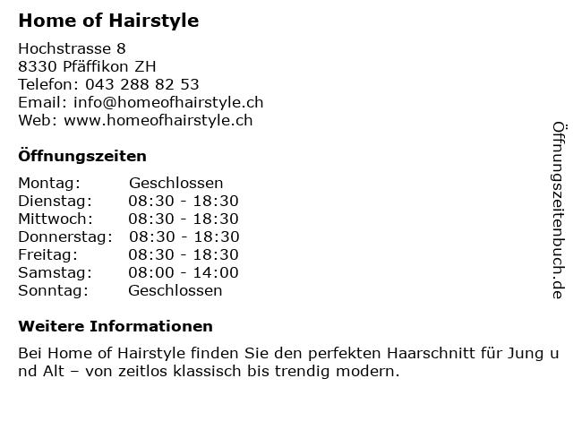 Home of Hairstyle in Pfäffikon ZH: Adresse und Öffnungszeiten