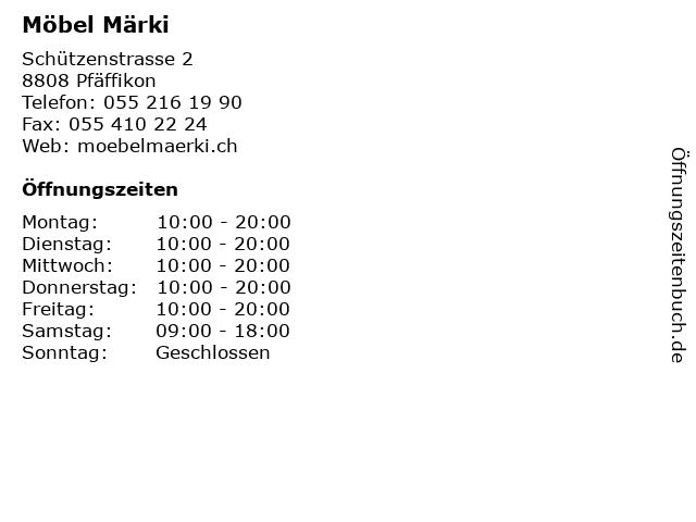 ᐅ öffnungszeiten Möbel Märki Schützenstrasse 2 In Pfäffikon