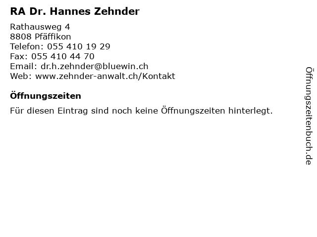 RA Dr. Hannes Zehnder in Pfäffikon: Adresse und Öffnungszeiten
