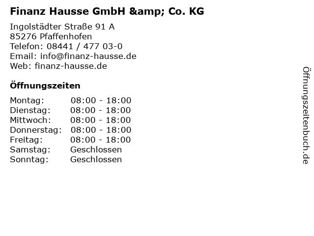 Finanz Hausse GmbH & Co. KG in Pfaffenhofen: Adresse und Öffnungszeiten
