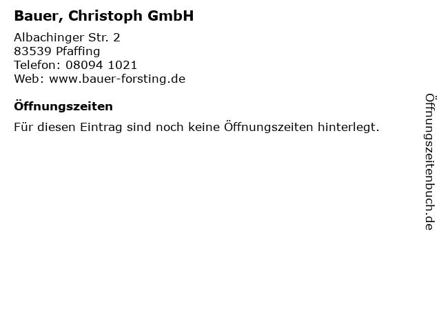 Bauer, Christoph GmbH in Pfaffing: Adresse und Öffnungszeiten