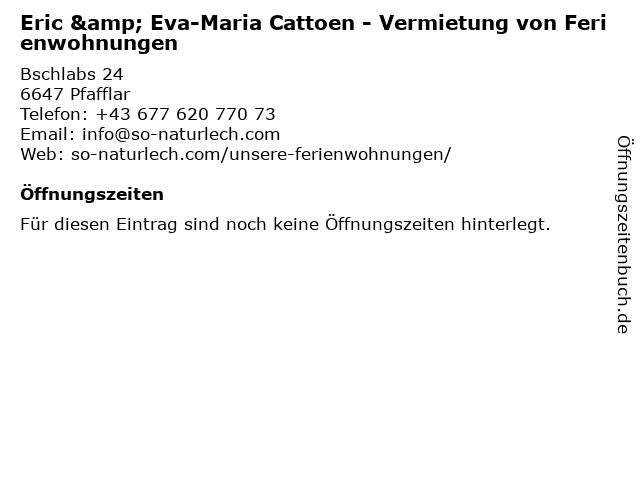 Eric & Eva-Maria Cattoen - Vermietung von Ferienwohnungen in Pfafflar: Adresse und Öffnungszeiten