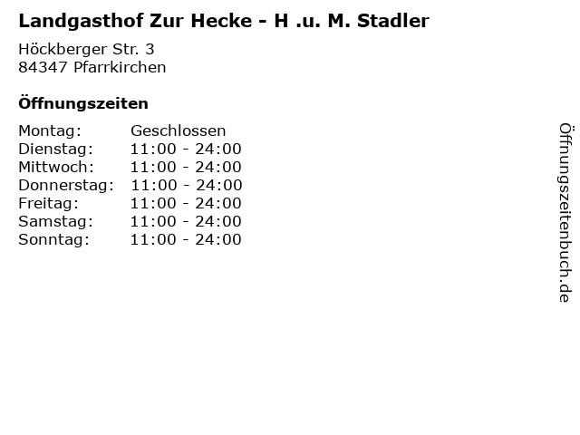 Landgasthof Zur Hecke - H .u. M. Stadler in Pfarrkirchen: Adresse und Öffnungszeiten