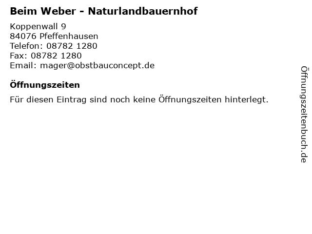 Beim Weber - Naturlandbauernhof in Pfeffenhausen: Adresse und Öffnungszeiten