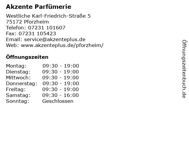 Akzente Parfümerie in Pforzheim: Adresse und Öffnungszeiten