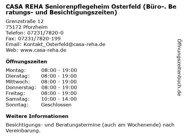 CASA REHA Seniorenpflegeheim Osterfeld (Büro-. Beratungs- und Besichtigungszeiten) in Pforzheim: Adresse und Öffnungszeiten