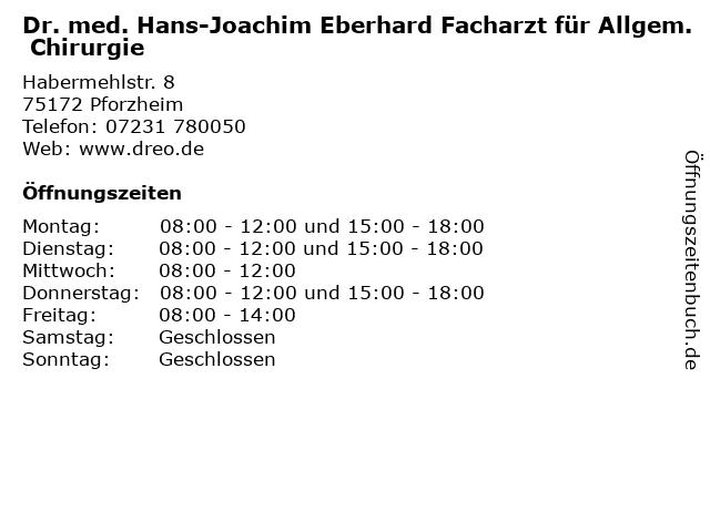 Dr. med. Hans-Joachim Eberhard Facharzt für Allgem. Chirurgie in Pforzheim: Adresse und Öffnungszeiten