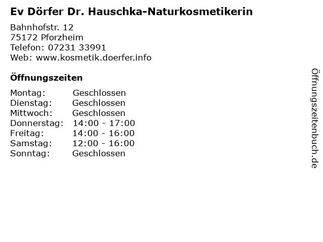Ev Dörfer Dr. Hauschka-Naturkosmetikerin in Pforzheim: Adresse und Öffnungszeiten
