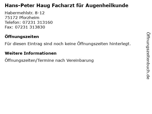 Hans-Peter Haug Facharzt für Augenheilkunde in Pforzheim: Adresse und Öffnungszeiten