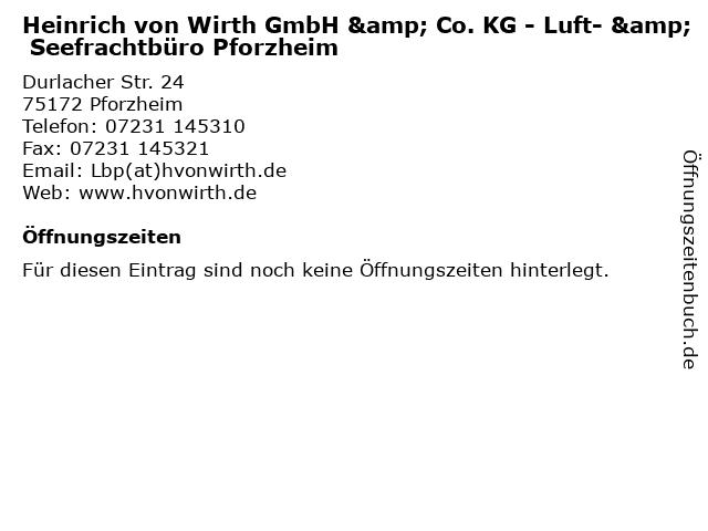Heinrich von Wirth GmbH & Co. KG - Luft- & Seefrachtbüro Pforzheim in Pforzheim: Adresse und Öffnungszeiten