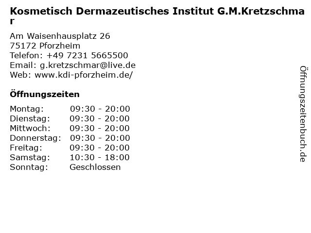Kosmetisch Dermazeutisches Institut G.M.Kretzschmar in Pforzheim: Adresse und Öffnungszeiten