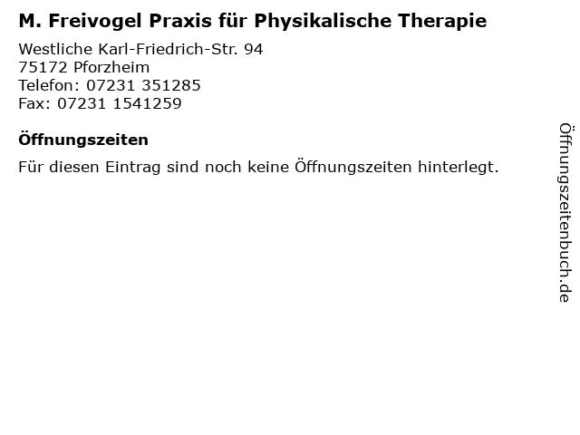 M. Freivogel Praxis für Physikalische Therapie in Pforzheim: Adresse und Öffnungszeiten
