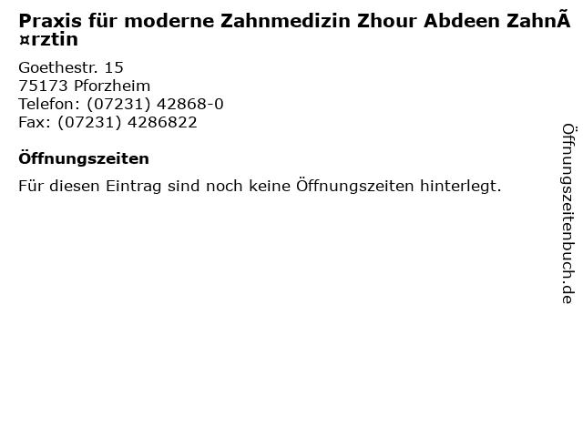 Praxis für moderne Zahnmedizin Zhour Abdeen Zahnärztin in Pforzheim: Adresse und Öffnungszeiten